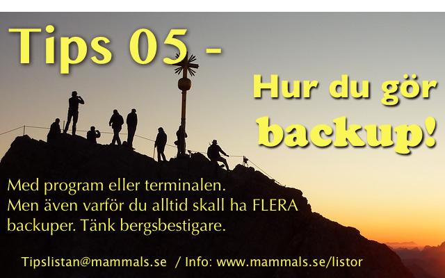 Tips 05 - Hur du gör backup med program eller terminalen. Tänk på bergsbestigare!